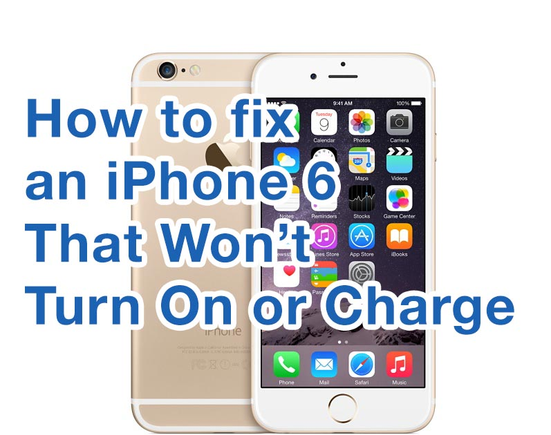 why does my iphone not charge how to fix iphone 6 wont turn on mac expert guide 7075